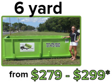 6 yard from $280-$470*